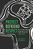 Fingard, Judith: Protect, Befriend, Respect: Nova Scotia's Mental Health Movement, 1908-2008