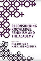 Reconsidering Knowledge: Feminism and the…