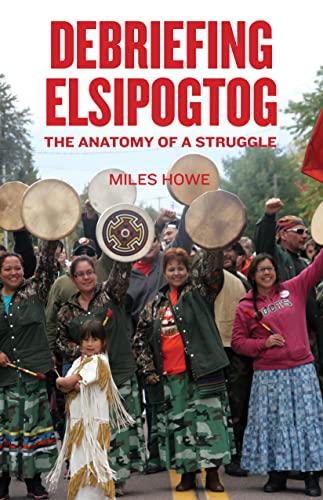debriefing-elsipogtog-the-anatomy-of-a-struggle