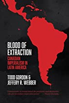 Blood of Extraction: Canadian Imperialism in…
