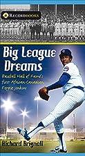 Big League Dreams: Baseball Hall of…