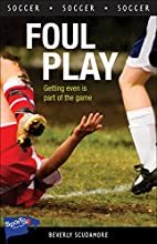Foul Play (Lorimer Sports Stories) by…
