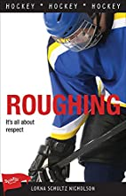 Roughing (Sports Stories Series) by Lorna…