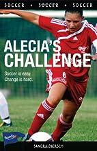 Alecia's Challenge (Lorimer Sports Stories)…