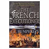 Humphreys, C. C.: The French Executioner