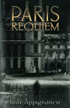 Paris requiem by Lisa Appignanesi