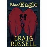 CRAIG RUSSELL: BLOOD EAGLE