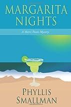Margarita Nights by Phyllis Smallman