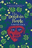 Krol, Torsten: The Dolphin People