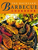 Whitecap Books: The Backyard Barbecue Cookbook