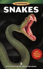 Investigate Snakes by Whitecap Books