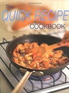 The Quick Recipe Cookbook by Whitecap Books
