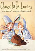 The Chocolate Lovers: A Children's Story and…
