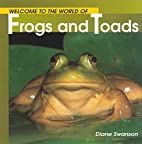 Frogs and Toads (Welcome to the World…