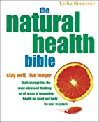The Natural Health Bible: Stay Well, Live…