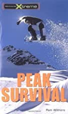 Peak Survival (Take It to the Xtreme) by Pam…