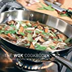 The Wok Cookbook by Gina Steer
