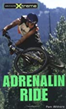 Adrenalin Ride (Take It to the Extreme #3)…