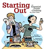 Starting Out: The Essential Guide to Cooking…