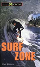 Surf Zone (Take It to the Xtreme) by Pam…