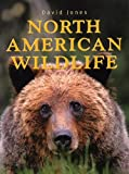 Jones, David: North American Wildlife
