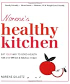 Norene's Healthy Kitchen: Eat Your Way to…