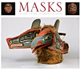 American Museum of Natural History: Masks of the Pacific Northwest 2004 Calendar