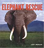 Elephant Rescue: Changing the Future for…