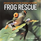 Frog Rescue: Changing the Future for…