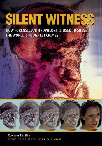 silent-witness-how-forensic-anthropology-is-used-to-solve-the-worlds-toughest-crimes