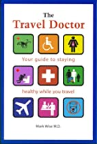 The Travel Doctor: Your guide to staying…