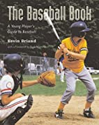 The Baseball Book: A Young Player's…