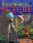 The Wild World of the Future (Animal Planet)…