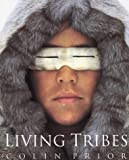 Prior, Colin: Living Tribes