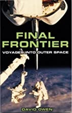 Final Frontier: Voyages into Outer Space by…