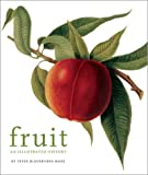 Blackburne-Maze, Peter: Fruit: An Illustrated History