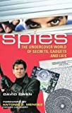 Owen, David: Spies: The Undercover World of Secrets, Gadgets and Lies