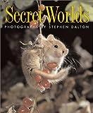 Dalton, Stephen: Secret Worlds
