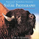 Fitzharris, Tim: National Audubon Guide to Nature Photography