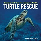 Turtle Rescue: Changing the Future for…