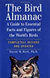 Bird, David M.: The Bird Almanac: A Guide to Essential Facts and Figures of the World's Birds