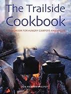 The Trailside Cookbook: A Handbook for…