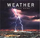 Whitaker, Richard: Weather: A Visual Guide