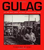 Gulag: Life And Death Inside The Soviet…