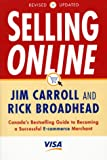 Carroll, Jim: Selling Online: Canada's Bestselling Guide to Becoming a Successful E-Commerce Merchant