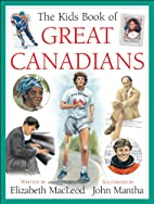 The Kids Book of Great Canadians by…