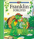 Bourgeois, Paulette: Franklin Forgives