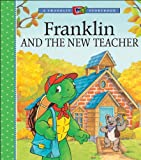 Bourgeois, Paulette: Franklin and the New Teacher