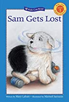 Sam Gets Lost (Kids Can Read) by Mary Labatt
