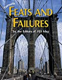 Editors of Yes Mag: Fantastic Feats and Failures